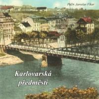 Publikace Karlovarská předměstí, Foto autorka